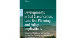Developments in Soil Classification, Land Use Planning and Policy Implications - Innovative Thinking of Soil Inventory for Land Use Planning and Management of Land Resources.