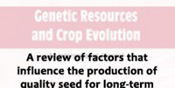 A review of factors that influence the production of quality seed for long-term conservation in genebanks