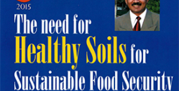 The need for Healthy Soils for Sustainable Food Security. Where do we stand?